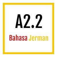 A2.2 Bahasa Jerman